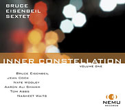 Inner Constellation Sextet CD $15 by Bruce Eisenbeil Records